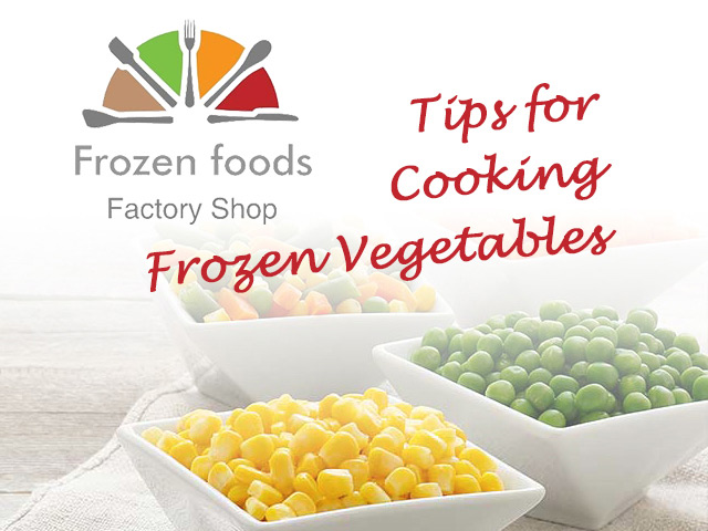 Cooking tips by Frozen Foods Factory Shop George