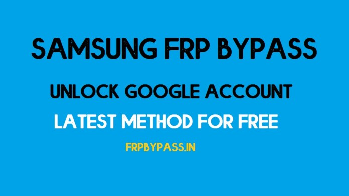 Samsung FRP Bypass (Unlock Google Account)