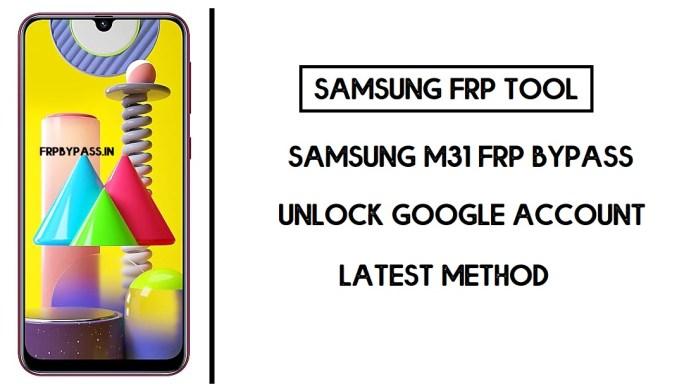 Samsung M31 FRP Bypass (Unlock SM-M315F Google Account) Android 10