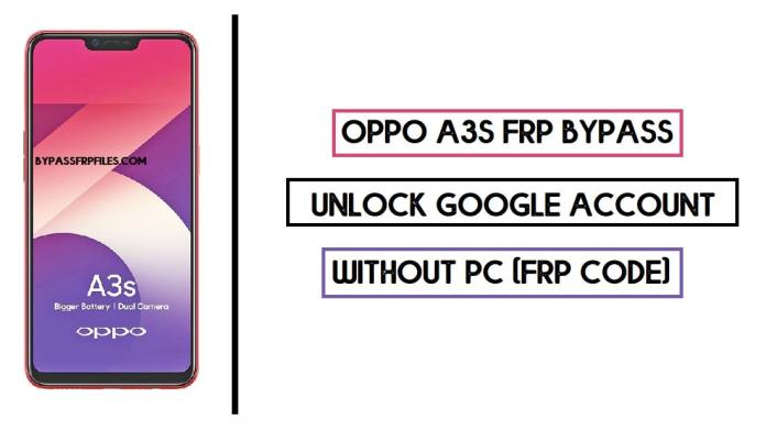 Oppo A3s FRP Bypass (Unlock Google Account) Android 8 (FRP Code)