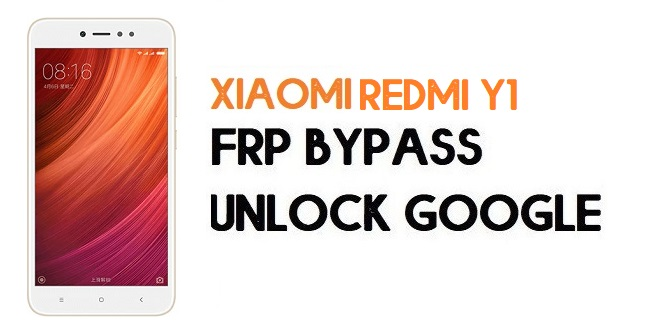 Xiaomi Redmi Y1/Note 5a FRP Bypass