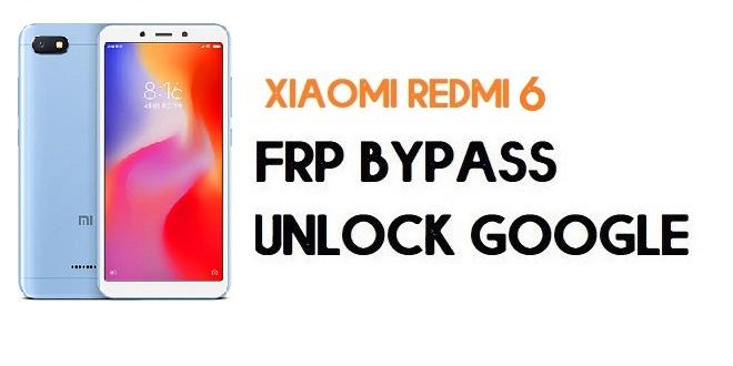 Xiaomi Redmi 6 FRP Bypass | Unlock Google Verification (MIUI 12)