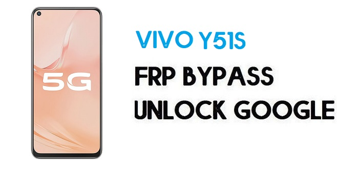 Vivo Y51s FRP Bypass-How To Unlock Google Account | Android 10