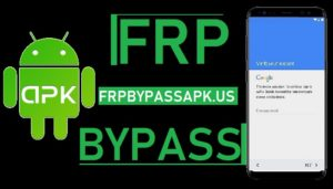 Latest FRP Bypass APK Download for All Android