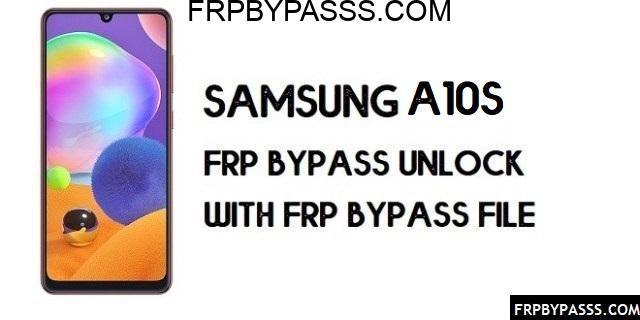 Samsung A10s (SM-A107F/M) FRP Bypass | FRP File (Unlock Google Account)