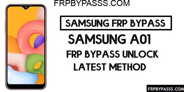 Samsung A01 (SM-A015F/G/M) FRP Bypass File (Unlock Google Account)-Latest