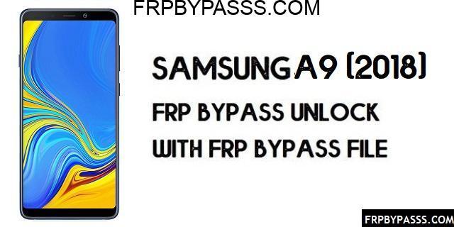 Samsung A9 2018 (SM-A920F) FRP Bypass | FRP File (Unlock Google Account)