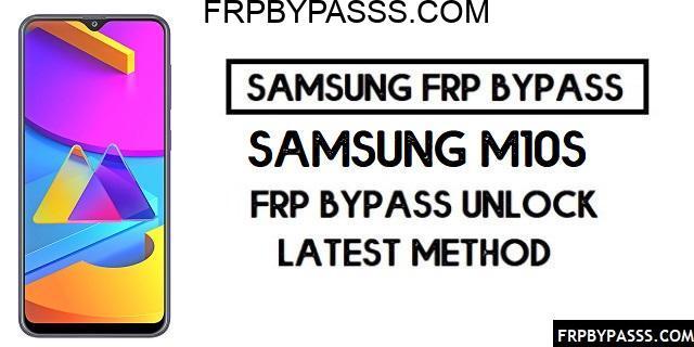 Samsung M10s (SM-M107F/G/Y/M) FRP Bypass File (Unlock Google)