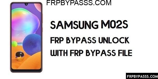 Samsung M02s FRP Bypass (Unlock Google Account)-Latest