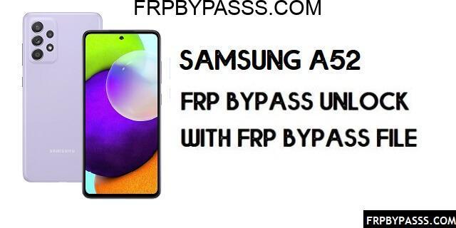 Samsung A52 FRP Bypass Android 11 (Unlock Google Verification) Latest