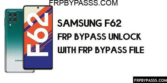 Samsung F62 FRP Bypass Android 11 (Unlock Google Verification) Latest