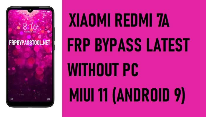 Xiaomi Redmi 7A FRP Bypass – Unlock Google 100% Work (MIUI 11)