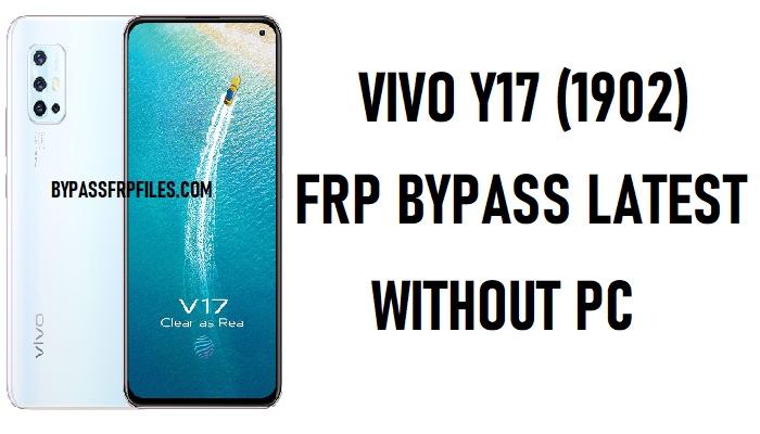 Vivo Y17 FRP Bypass – Unlock Google Vivo 1902 (Android 9.1)