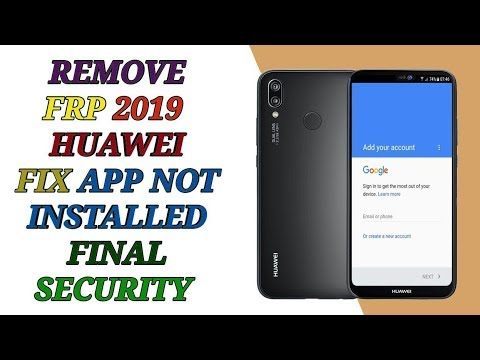 remove frp all huawei 2019 all version all security fix no install apk 2