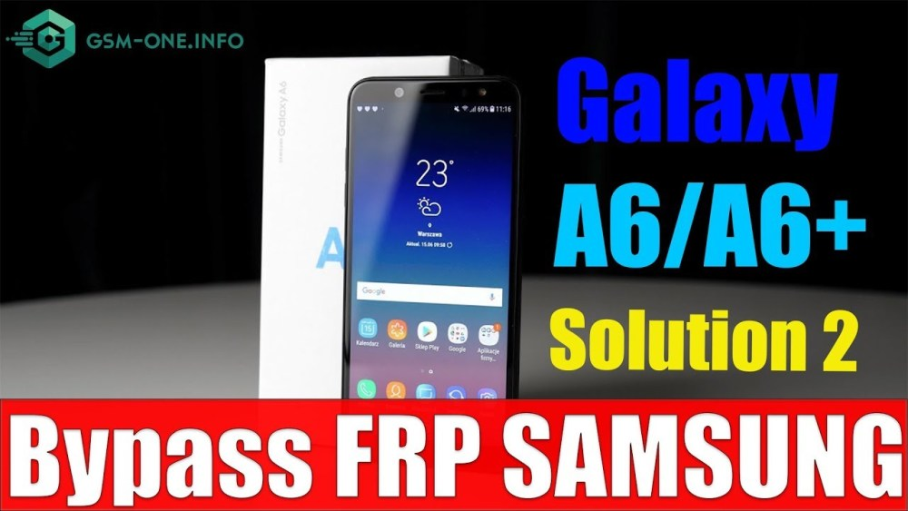 Free Samsung Galaxy A6+ Combination a605 and firmware 2