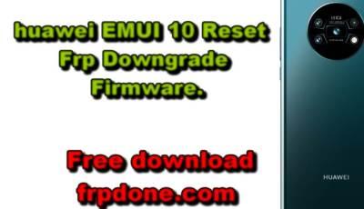 free FRP HUAWEI NOVA 5T YAL-L21(C431) Downgrade 10.0.0 to 9.1.0