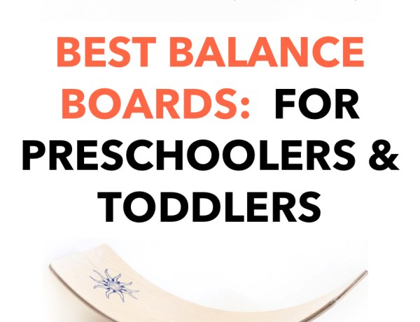 Best Balance Boards for Kids & Preschoolers