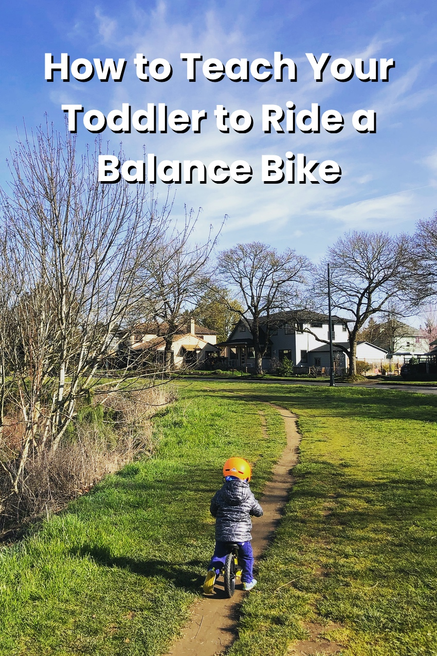 How to teach your toddler to ride a balance bike - tips and tricks