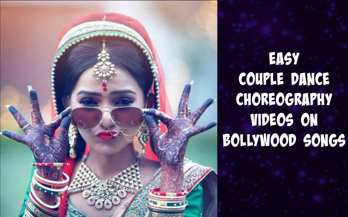 Easy couple dance choreography videos on bollywood songs