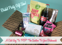 Wedding Party Gift Idea: POP The Question To Your Bridesmaids!
