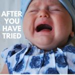 After you're tried everything for your teething child…