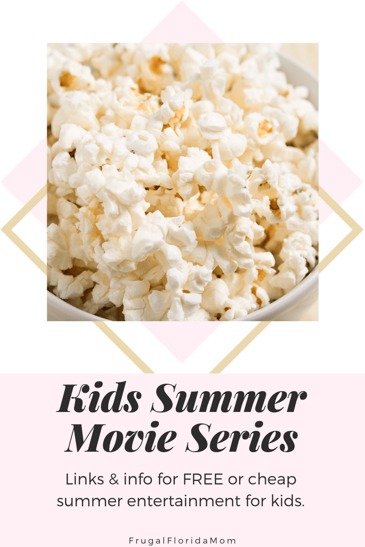 Kids Summer Movie Series - Free Summer Activities For Kids