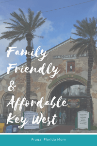 Family Friendly and Affordable Key West