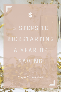 5 steps to kickstarting a year of saving