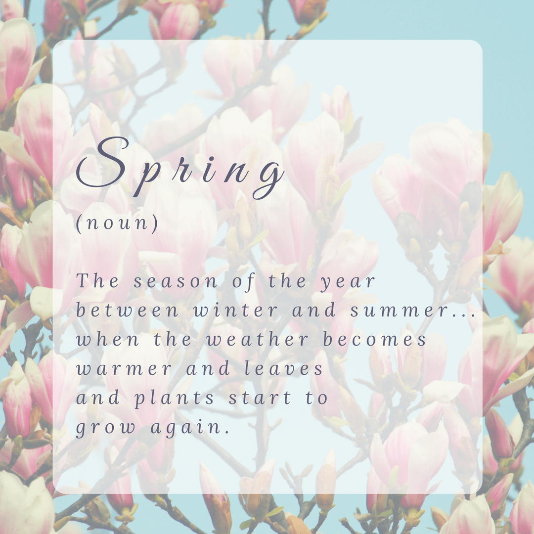 Definition of Spring - Spruce Up For Spring With Pretty Printables