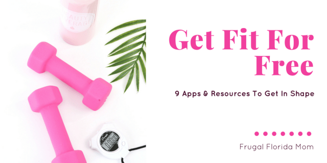 Get Fit For Free – 9 Apps & Resources To Get In Shape