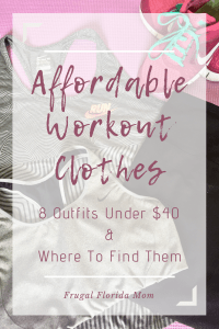 Affordable Workout Clothes - 8 Outfits Under $40 & Where To Find Them