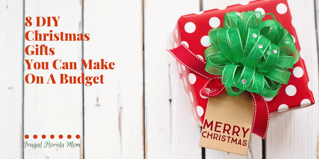 8 DIY Christmas Gifts You Can Make On A Budget