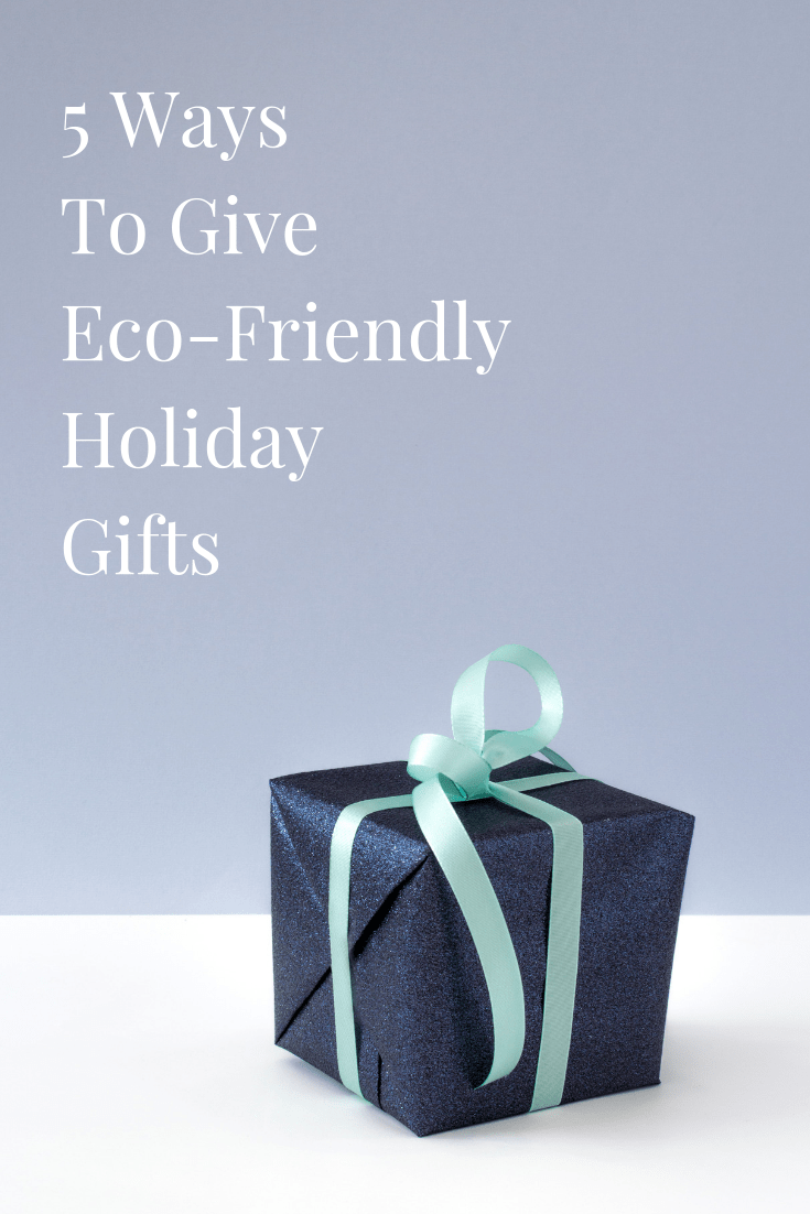 5 Ways To Give Eco-Friendly Holiday Gifts With Printable Card