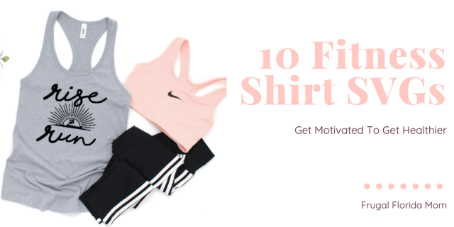 Get Motivated To Get Healthier - 10 Fitness Shirt SVGs
