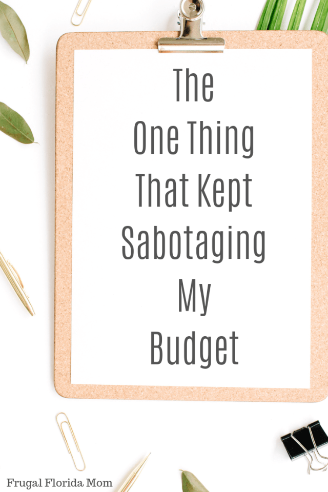 The One Thing That Kept Sabotaging My Budget