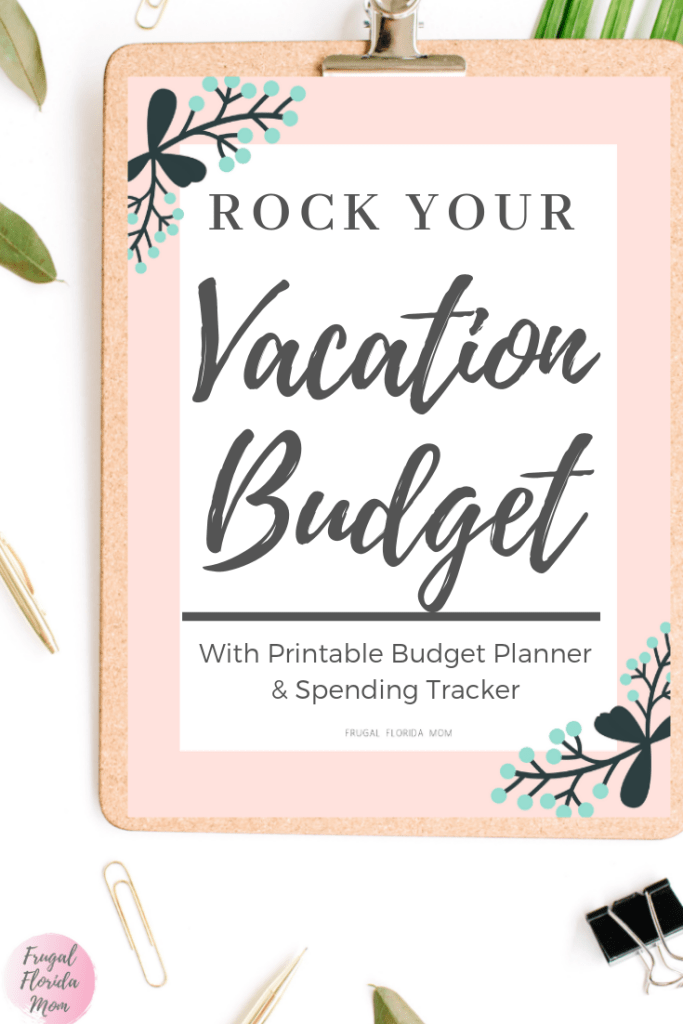 How To Rock Your Vacation Budget - With Printable Budget Planner & Spending Tracker