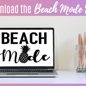 Beach Mode SVG - Cricut Infusible Ink - Review - Step-By-Step Tutorial Guide