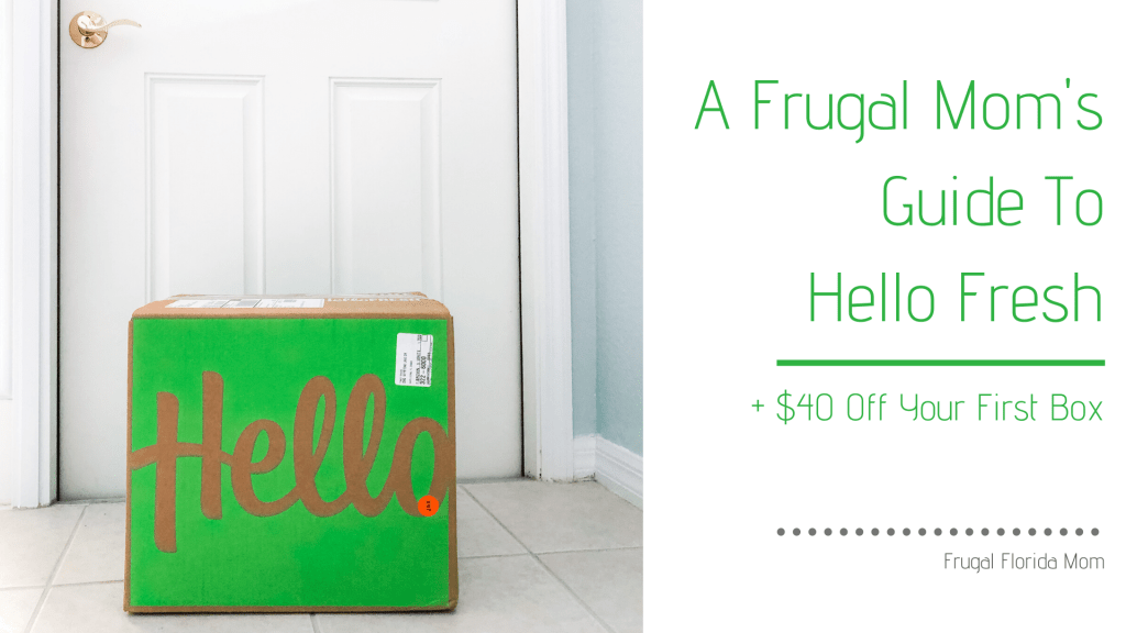 A Frugal Mom's Guide To Hello Fresh Boxed Meal Service