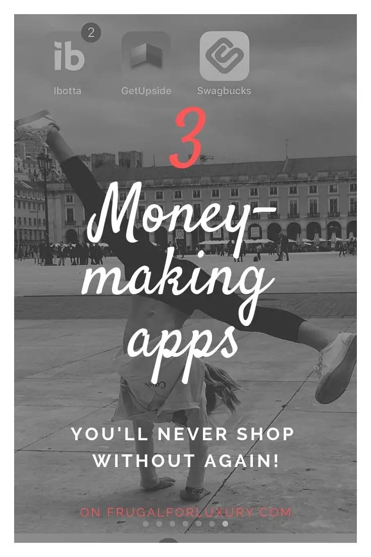 3 Money-Making Apps #frugalliving #savemoney #makemoney #passiveincome #shoppingapps #moneymakingapps