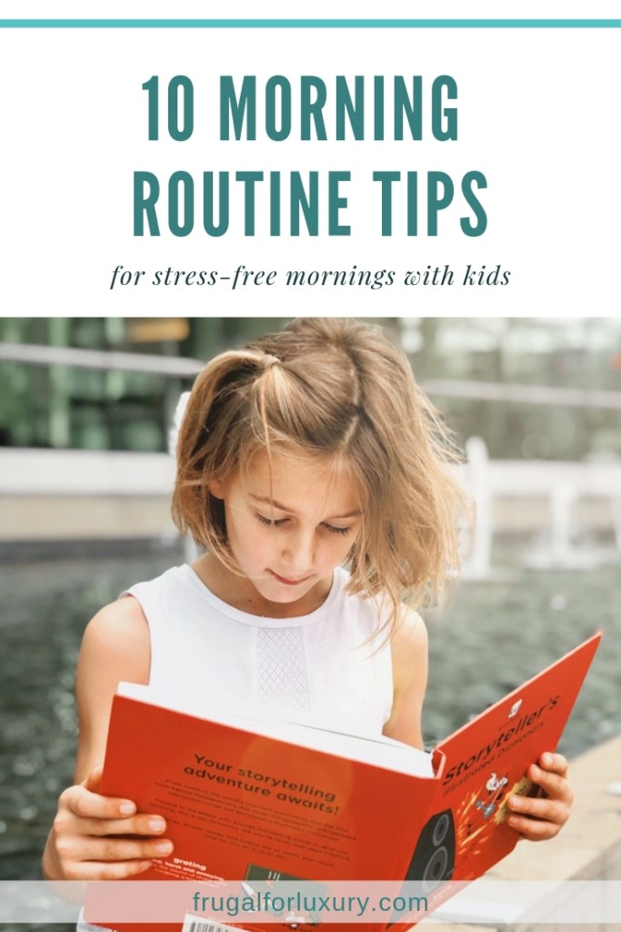 10 Tips for a Stress-Free Morning Routine and Getting 3 Kids out of the House in 20 Minutes or Less | parenting tips | #parenting #parentingtips #morningroutine #lifehacks #mommying #mommytips #organization #familylifestyle