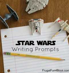 Printable Star Wars Writing Prompts - Frugal Fun For Boys and Girls [ 1000 x 1000 Pixel ]