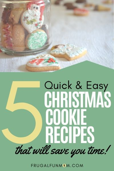 5 Quick & Easy Christmas Cookie Recipes | Frugal Fun Mom