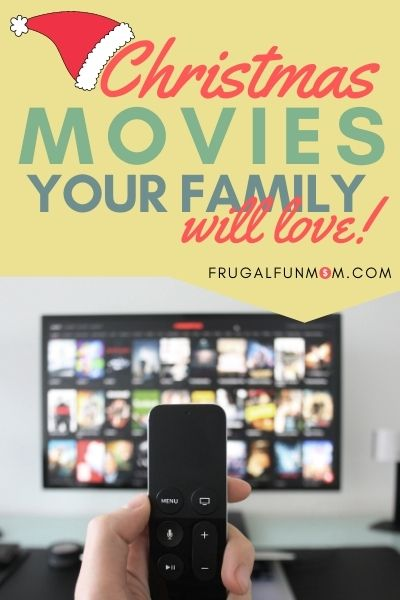 Christmas Movies You Should Watch As A Family | Frugal Fun Mom