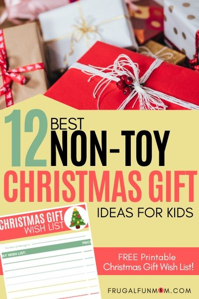 12 Best Non-Toy Christmas Gifts For Kids | Frugal Fun Mom