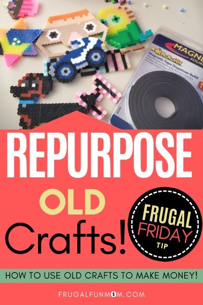 Repurpose Old Crafts - Frugal Friday Tip #17 | Frugal Fun Mom