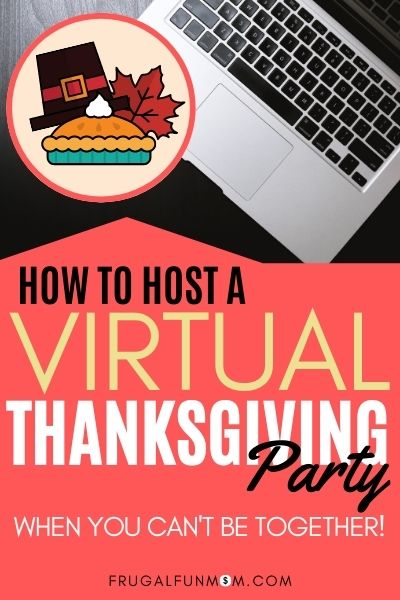 Host Virtual Thanksgiving When You Can't Be Together | Frugal Fun Mom