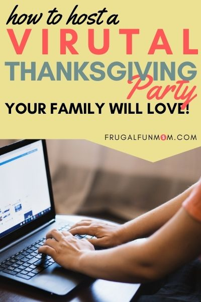How to Host Virtual Thanksgiving When You Can't Be Together | Frugal Fun Mom