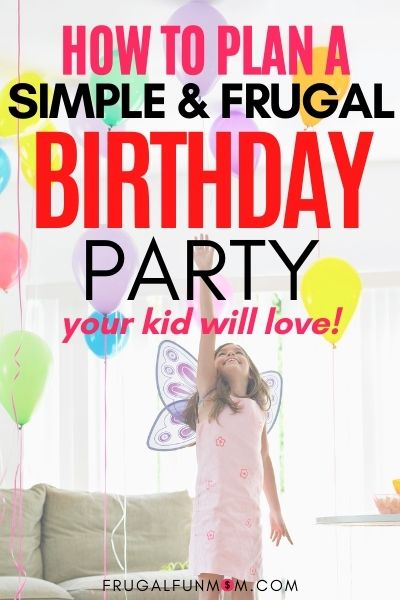 One & Only Theme That Fits Any Kids Birthday Party | Frugal Fun Mom