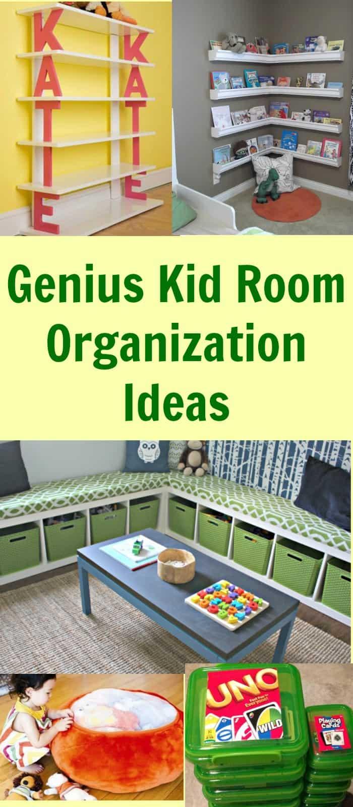 Genius Kid Room Organization Ideas
