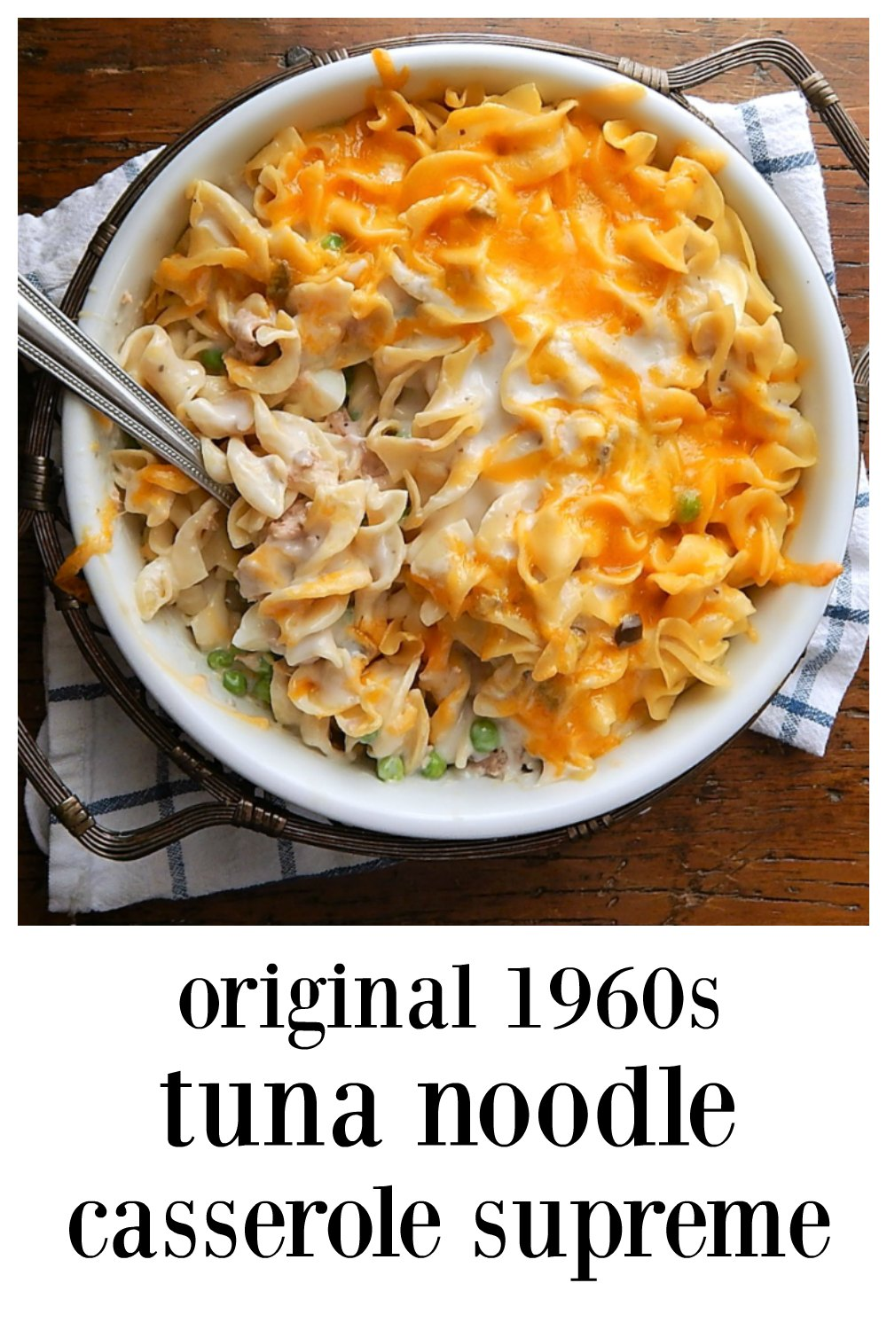 Meta Given's Tuna Noodle Casserole Supreme - this is the original 1960's Tuna Casserole, with or without potato chips. It's fabulous, creamy & delish! #TunaNoodleCasserole #TunaNoodleCasseroleSupreme #TunaCasserole #LentRecipe #MetaGiven